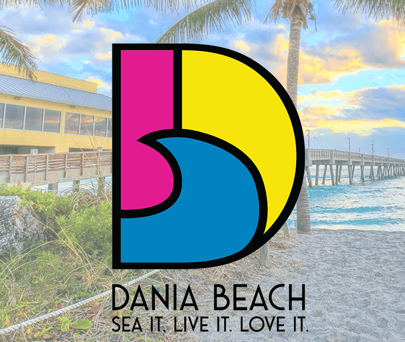 Dania Beach – Sea it. Live it. Love it.